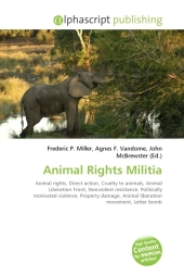 Animal Rights Militia - Frederic P. Miller