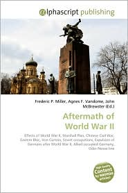 Aftermath Of World War Ii - Frederic P. Miller, Agnes F. Vandome, John McBrewster