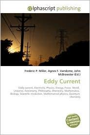 Eddy Current - Frederic P. Miller, Agnes F. Vandome, John McBrewster