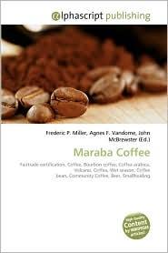 Maraba Coffee - Frederic P. Miller, Agnes F. Vandome, John McBrewster