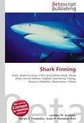 Shark Finning: Shark, Shark Fin Soup, CITES, Great White Shark, Whale Shark, Animal Welfare, Dogfish, Overfishing, Fishing, Resource Depletion, Depensation, Fishery
