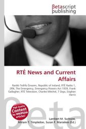 RTÉ News and Current Affairs - Lambert M. Surhone