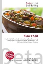 Slow Food - Lambert M. Surhone