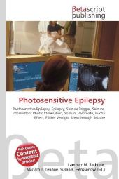 Photosensitive Epilepsy - Lambert M. Surhone