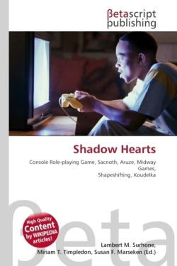 Shadow Hearts: Console Role-playing Game, Sacnoth, Aruze, Midway Games, Shapeshifting, Koudelka