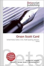 Orson Scott Card - Lambert M. Surhone, Miriam T. Timpledon, Susan F. Marseken