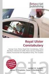 Royal Ulster Constabulary - Lambert M. Surhone
