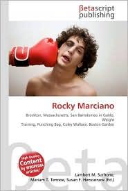 Rocky Marciano - Lambert M. Surhone, Miriam T. Timpledon, Susan F. Marseken