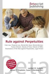 Rule against Perpetuities - Lambert M. Surhone