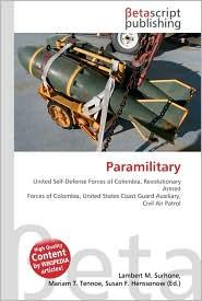Paramilitary - Lambert M. Surhone, Miriam T. Timpledon, Susan F. Marseken