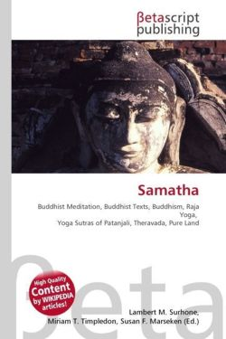 Samatha: Buddhist Meditation, Buddhist Texts, Buddhism, Raja Yoga,  Yoga Sutras of Patanjali, Theravada, Pure Land