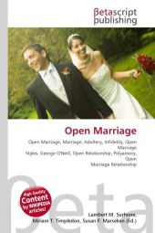 Open Marriage - Lambert M. Surhone