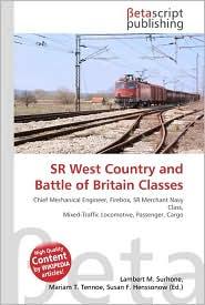 SR West Country and Battle of Britain Classes - Lambert M. Surhone, Miriam T. Timpledon, Susan F. Marseken