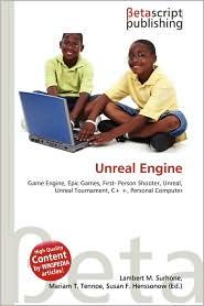 Unreal Engine - Lambert M. Surhone, Miriam T. Timpledon, Susan F. Marseken