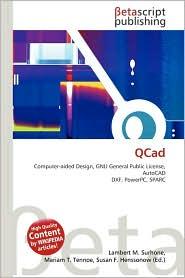 QCad - Lambert M. Surhone, Miriam T. Timpledon, Susan F. Marseken