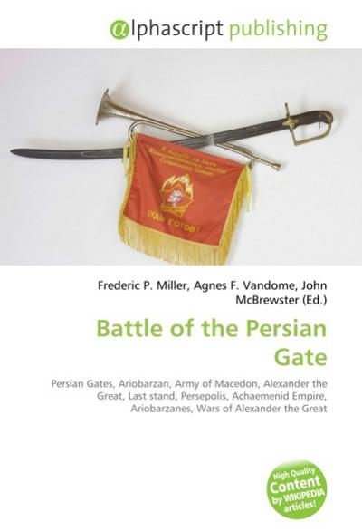 Battle of the Persian Gate - Frederic P. Miller