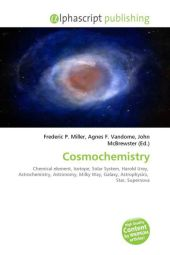 Cosmochemistry - Frederic P. Miller