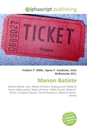 Manon Batiste - Miller, Frederic P. (Hrsg.) / Vandome, Agnes F. (Hrsg.) / McBrewster, John (Hrsg.)