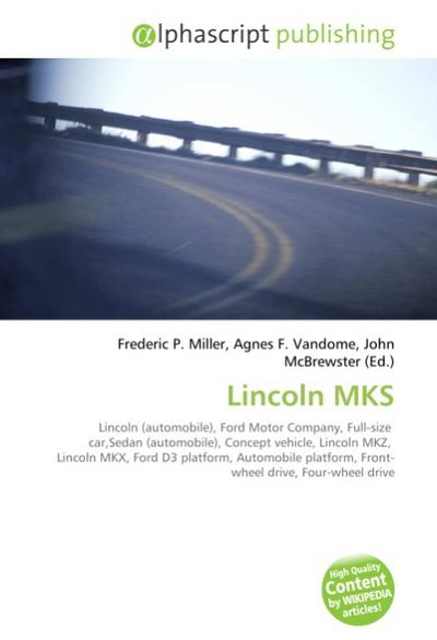 Lincoln MKS - Frederic P. Miller