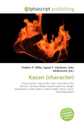 Kazan (character) - Miller, Frederic P. (Hrsg.) / Vandome, Agnes F. (Hrsg.) / McBrewster, John (Hrsg.)