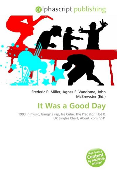 It Was a Good Day - Frederic P. Miller