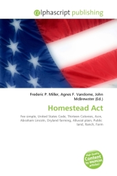 Homestead Act - Frederic P. Miller