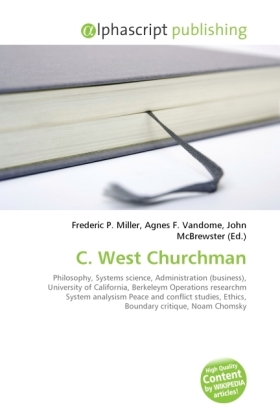 C. West Churchman - Miller, Frederic P. (Hrsg.) / Vandome, Agnes F. (Hrsg.) / McBrewster, John (Hrsg.)