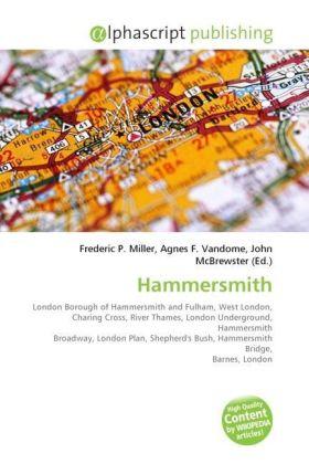 Hammersmith - Miller, Frederic P. (Hrsg.) / Vandome, Agnes F. (Hrsg.) / McBrewster, John (Hrsg.)