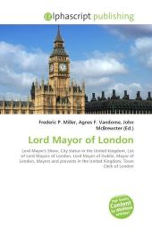 Lord Mayor of London - Frederic P. Miller