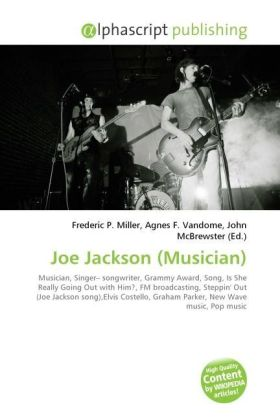 Joe Jackson (Musician) - Miller, Frederic P. (Hrsg.) / Vandome, Agnes F. (Hrsg.) / McBrewster, John (Hrsg.)