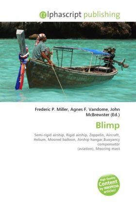 Blimp - Miller, Frederic P. (Hrsg.) / Vandome, Agnes F. (Hrsg.) / McBrewster, John (Hrsg.)