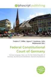 Federal Constitutional Court of Germany - Frederic P. Miller