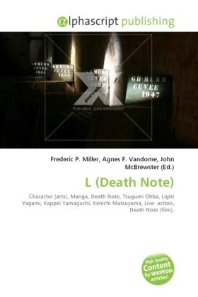 L (Death Note) - Miller, Frederic P. (Hrsg.) / Vandome, Agnes F. (Hrsg.) / McBrewster, John (Hrsg.)