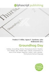 Groundhog Day - Frederic P. Miller