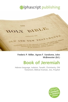 Book of Jeremiah - Miller, Frederic P. (Hrsg.) / Vandome, Agnes F. (Hrsg.) / McBrewster, John (Hrsg.)