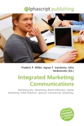 Integrated Marketing Communications - Frederic P. Miller