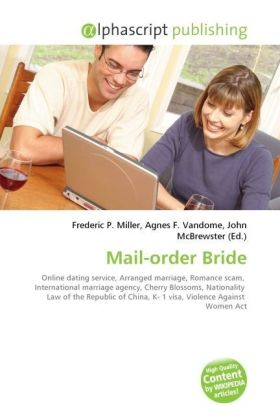 Mail-order Bride - Miller, Frederic P. (Hrsg.) / Vandome, Agnes F. (Hrsg.) / McBrewster, John (Hrsg.)