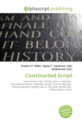 Constructed Script - Miller, Frederic P. (Hrsg.) / Vandome, Agnes F. (Hrsg.) / McBrewster, John (Hrsg.)