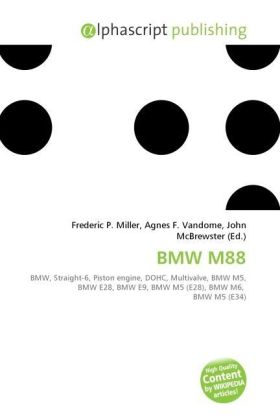 BMW M88 - Miller, Frederic P. (Hrsg.) / Vandome, Agnes F. (Hrsg.) / McBrewster, John (Hrsg.)