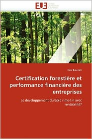 Certification Foresti Re Et Performance Financi Re Des Entreprises - Kais Bouslah