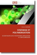 SYNTHESE ET POLYMERISATION: DE METHACRYLATES PHOSPHONES APPLICATION A L'ANTICORROSION