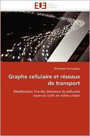 Graphe Cellulaire Et R Seaux De Transport