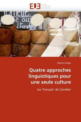 Quatre approches linguistiques pour une seule culture - Les