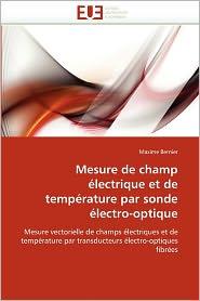 Mesure De Champ Lectrique Et De Temp Rature Par Sonde Lectro-Optique - Maxime Bernier