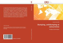 Dumping, antidumping et concurrence - Donnadille, Sophie