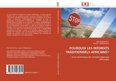 POURQUOI LES INTERDITS TRADITIONNELS AFRICAINS? - Willy BONGO-PASI