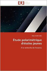 Tude Polarim Trique D' Toiles Jeunes - Marc-Andr Jolin