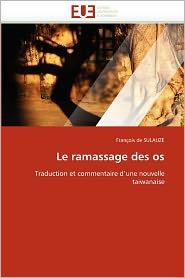 Le Ramassage Des Os - Fran Ois De Sulauze