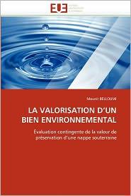 La Valorisation D'Un Bien Environnemental - Mounir Belloumi