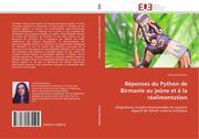 Helmstetter, Cécile: Réponses du Python de Birmanie au jeûne et à la réalimentation